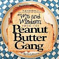 Wit & Wisdom From The Peanut Butter Gang