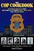 Cop Cookbook Arresting Recipes From Th