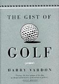 Gist Of Golf