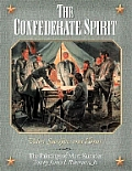 The Confederate Spirt: Valor, Sacrifice, and Honor