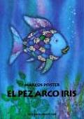El Pez Arco Iris / The Rainbowfish