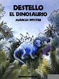Destello El Dinosaurio