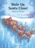 Wake Up Santa Claus