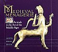 Medieval Menagerie Animals In The Art Of