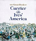 The Great Book of Currier and Ives' America (Tiny Folios)