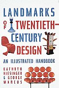 Landmarks of Twentieth-Century Design: An Illustrated Handbook