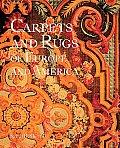 Carpets & Rugs Of Europe & America