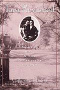 Tara Revisited Women War & The Plantatio