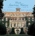 Great American Houses and Their Architectural Styles: Twenty-Five Landmarks and Their Architectural Styles