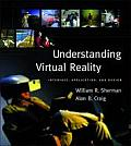 Understanding Virtual Reality : Interface, Application, and Design (03 Edition)