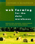 Web Farming for the Data Warehouse (Morgan Kaufmann Series in Data Management Systems)