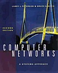 Computer Networks: A Systems Approach (Morgan Kaufmann Series in Networking (Hardcover))