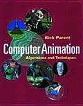 Computer Animation: Algorithms and Techniques (Morgan Kaufmann Series in Computer Graphics and Geometric Modeling)