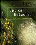 Optical Networks: A Practical Perspective, Second Edition (Morgan Kaufmann Series in Networking)