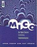 Mico: An Open Source CORBA Implementation with CDROM