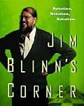 Jim Blinn's Corner: Notation, Notation, Notation (Morgan Kaufmann Series in Computer Graphics and Geometric Mo)