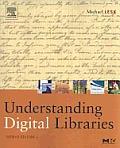 Understanding Digital Libraries (2ND 05 Edition)