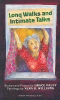 Long Walks & Intimate Talks Stories Poems & Paintings