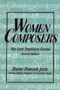 Women Composers The Lost Tradition Found 2nd Edition