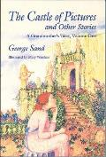 Castle of Pictures A Grandmothers Tales Volume One