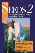 Seeds 2 Supporting Womens Work Around the World