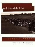 And They Didn't Die (Women Writing Africa Series)