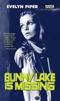Bunny Lake Is Missing (Femmes Fatales: Women Write Pulp) Cover