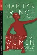 From Eve to Dawn: A History of Women (Volume IV: Origins)