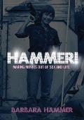 Hammer!: Making Movies Out of Life and Sex