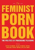 Feminist Porn Book The Politics of Producing Pleasure