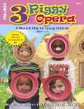 Three Piggy Opera [With CD (Audio)]