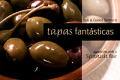 Tapas Fantasticas: Appetizers with a Spanish Flair