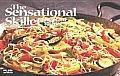 The Sensational Skillet: Sautes & Stir-Fries