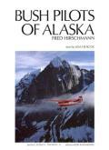 Bush Pilots Of Alaska - Signed Edition