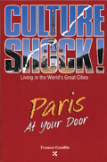 Culture Shock Paris At Your Door