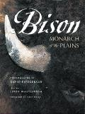 Bison Monarch Of The Plains