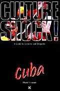 Culture Shock!cuba ((Rev)00 Edition)