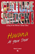 Culture Shock Havana At Your Door