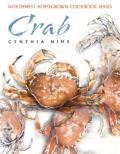 Crab Northwest Homegrown Cookbook