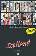 Culture Shock Scotland (Culture Shock! Country Guides)