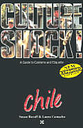 Culture Shock! Chile (Culture Shock! Country Guides)