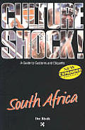 Culture Shock! South Africa (Culture Shock! Country Guides)