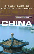 Culture Smart China a Quick Guide To Customs & Cover