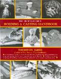 Prop Builder's Molding and Casting Handbook (89 Edition)