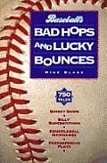 Baseballs Bad Hops & Lucky Bounces