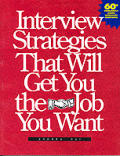 Interview Strategies That Will Get You T
