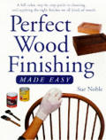 Perfect Wood Finishing Made Easy Cover