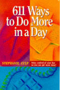 611 Ways To Do More In A Day