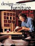 Design Your Own Furniture: From Concept to Completion