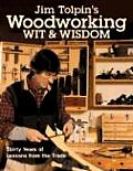 Jim Tolpins Woodworking Wit & Wisdom
